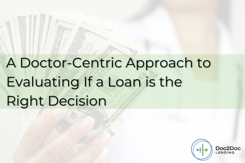How To Identify The Best Personal Loans For Physicians Doc2doc Lending